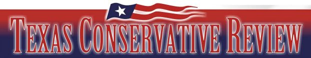Gary Polland's Texas Conservative Review